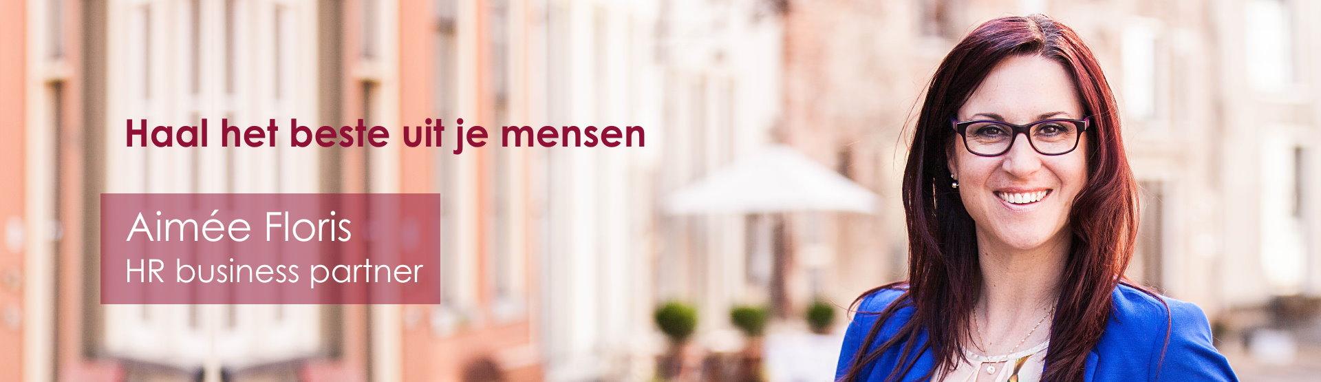 Aimée Floris HR buisiness partner - Haal het beste uit je mensen